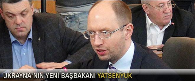 Ukrayna'nın yeni Başbakanı Yatsenyuk