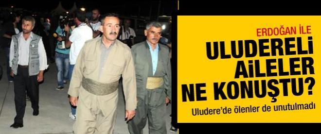 Erdoğan ile Uludereli aileler ne konuştu?
