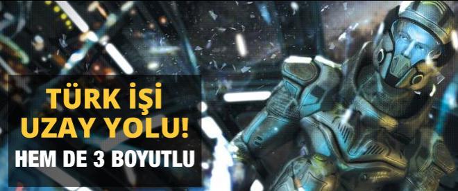 Türk işi uzay yolu vizyona giriyor