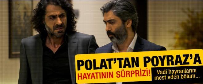 Polat'tan Poyraz'a hayatının sürprizi!