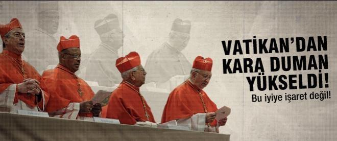 Vatikan'dan kara duman yükseldi!