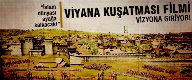 Viyana Kuşatması filmi vizyona giriyor!