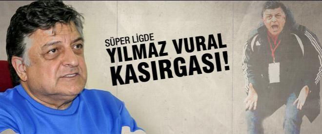 Süper Lig'de Yılmaz Vural kasırgası