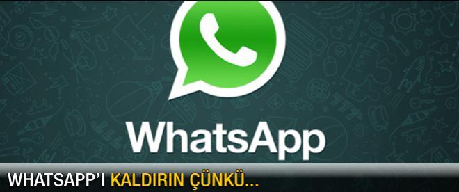Whatsapp'ı kaldırın çünkü...