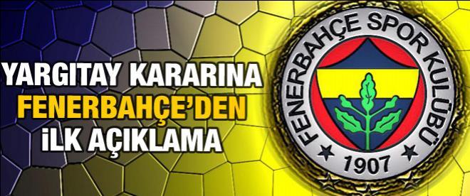 Fenerbahçe'den ilk açıklama