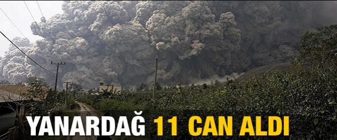 Yanardağ harekete geçti: 11 ölü