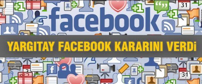 Yargıtay'ın Facebook kararı belli oldu