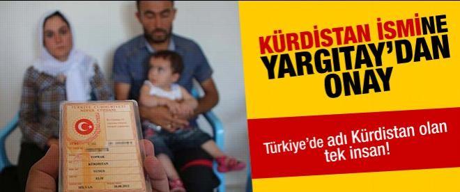 Yargıtay'dan 'Kürdistan' ismine onay!