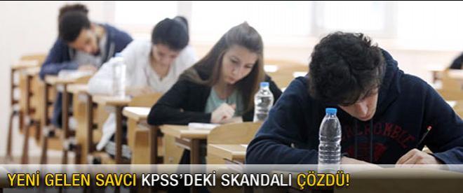 Yeni Savcı KPSS'deki ful skandalı çözdü