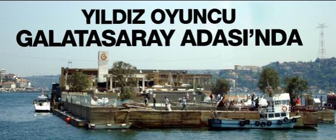 Gözde oyuncu Galatasaray Adası'nda