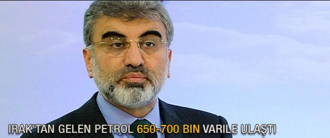 Irak'tan gelen petrol 650-700 bin varile ulaştı