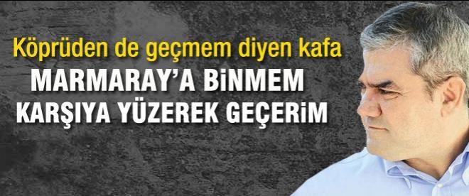 Yılmaz Özdil: Marmaray'a binmem yüzerek geçerim
