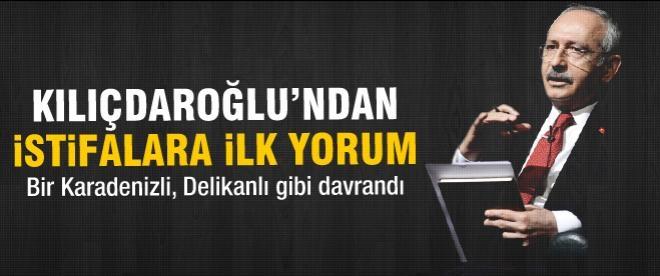 Kılıçdaroğlu'dan istifalara ilk yorum