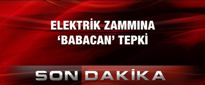 Elektrik zammına Babacan tepki!