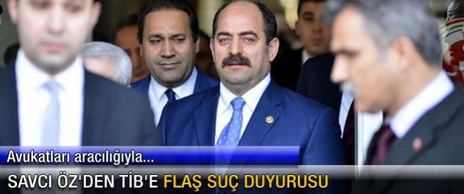 Savcı Öz'den TİB'e flaş suç duyurusu