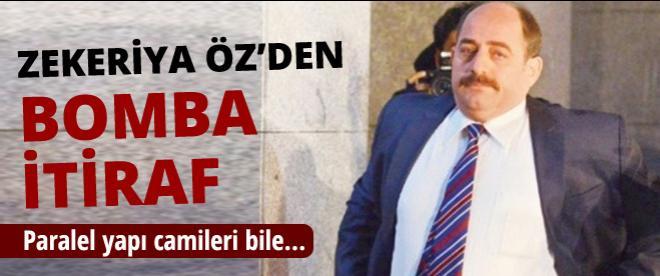 Zekeriya Öz'den bomba itiraf!