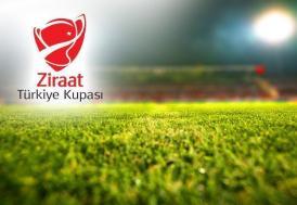 Ziraat Türkiye Kupası'nda toplu sonuçlar ve puan durumu